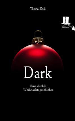 Dark - Eine dunkle Weihnachtsgeschichte