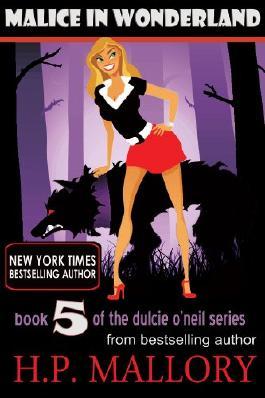 Malice In Wonderland (Dulcie O'Neil Book 5)