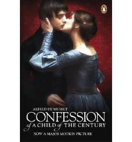 [Confessions of a Child of the Century [ CONFESSIONS OF A CHILD OF THE CENTURY ] By De Musset, Alfred ( Author )Jan-13-2012 Paperback