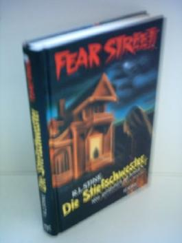 R. L. Stine: Fear Street - Die Stiefschwester - Wie gefährlich ist Jessie?