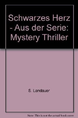 Schwarzes Herz - Aus der Serie: Mystery Thriller