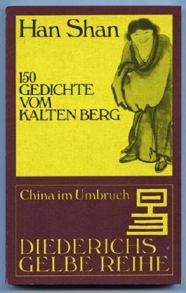 150 Gedichte vom Kalten Berg. Dt. von Stephan Schuhmacher.
