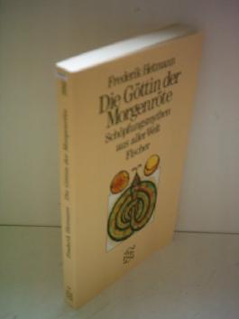 Frederik Hetmann: Die Göttin der Morgenröte - Schöpfungsmythen aus aller Welt
