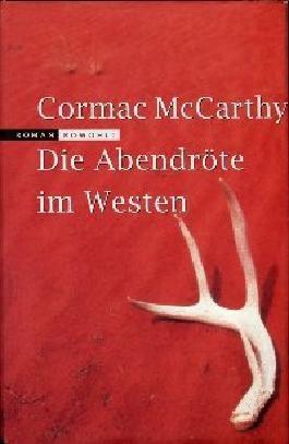Die Abendröte im Westen. Deutsch von Hans Wolf.