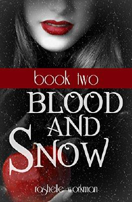 Blood and Snow Book 2: A Snow White Reimagining (Blood and Snow Boxed set)