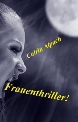 Frauenthriller!