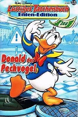 Lustiges Taschenbuch Enten-Edition 13 Donald der Pechvogel