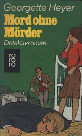 Mord ohne Mörder. Detektivroman.