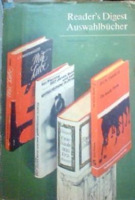 Reader's Digest Auswahlbücher. Band 167: die letzte Hürde - Eine Säule aus Erz - Mit Liebe - 007 James Bond und sein gefährlichster Auftrag