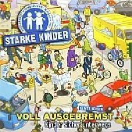 Ingo Zamperoni präsentiert: Starke Kinder: Sicher unterwegs - als Fußgänger, auf dem Fahrrad oder im Auto