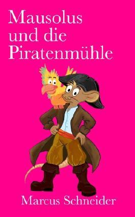 Mausolus und die Piratenmühle