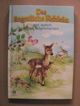 Das ängstliche Rehlein und weitere lustige Tiergeschichten ; zum Lesen und Vorlesen.