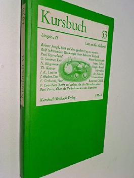Kursbuch 53 , 1978, Utopien II Lust an der Zukunft