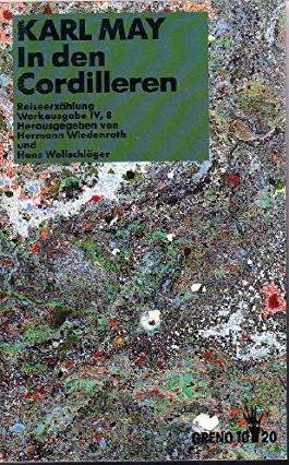 in den cordilleren. reiseerzählung. werkausgabe IV,8. herausgegeben von hermann wiendenroth und hans wollschläger