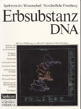 erbsubstanz dna. vom genetischen code bis zur gentechnologie. mit einer einführung von albrecht e. sippel und alfred nordheim.