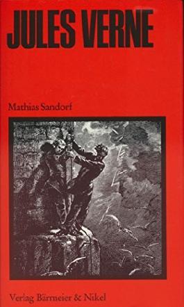 Die grosse Jules Verne Ausgabe. Hier Band 17 ! Mathias Sandorf.