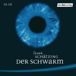 Der Schwarm von Frank Schätzing Ausgabe Hörspiel (2006)