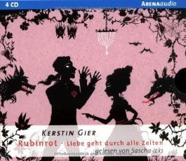 Liebe geht durch alle Zeiten 01. Rubinrot von Kerstin Gier Ausgabe 1., Aufl. (2009)