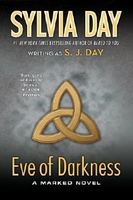 Eve of Darkness: A Marked Novel Reprint Edition by Day, Sylvia, Day, S.J. [2013]