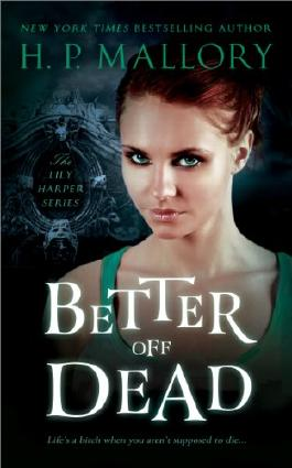 Better Off Dead (The Lily Harper Series Book 1)