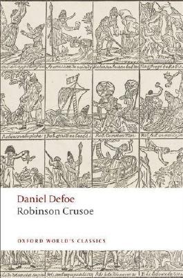 Robinson Crusoe (Oxford World's Classics) by Defoe, Daniel, Kelly, James [14 August 2008]