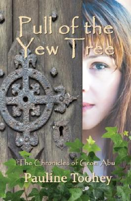 Pull Of The Yew Tree (The Chronicles of Crom Abu Book 1)