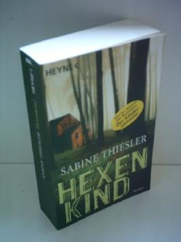 Sabine Thiessler: Hexenkind