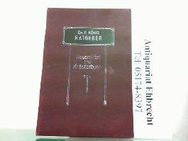 Ratgeber in gesunden und kranken Tagen. Hier der Anhang - Hausmittel- und Kräuterbuch.