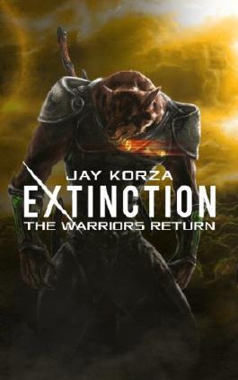 Extinction: The Warriors Return