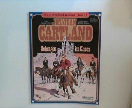 Jonathan Cartland. Gefangen im Chaos. Die großen Edel-Western. Band 19.