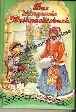 Das klingende Weihnachtsbuch.