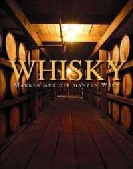 Whisky - Marken der ganzen Welt.