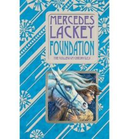 [Foundation] [by: Mercedes Lackey]