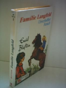 Enid Blyton: Familie Langfeld [Band 1] - Unverhoffter Besuch