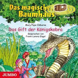 Das Gift der Königskobra (Das magische Baumhaus 43)
