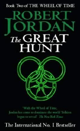 The Great Hunt: Book 2 of the Wheel of Time by Jordan, Robert New Edition (1992)