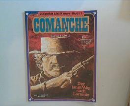 Die großen Edel-Western: Band 13: Comanche: Der lange Weg nach Laramie