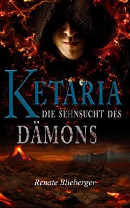Ketaria - Die Sehnsucht des Dämons