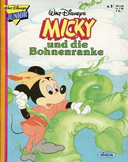 Micky und die Bohnenranke. Walt Disney Junior Nr. 3.