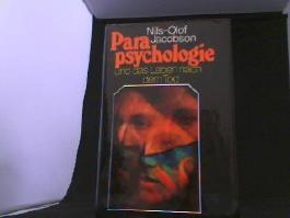 Parapsychologie und das Leben nach dem Tod.