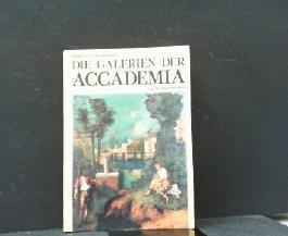 Die Galerien der Accademia. 152 Farbaufnahmen.