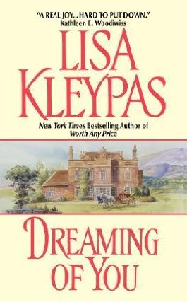 Dreaming of You by Lisa Kleypas ( 2000 )