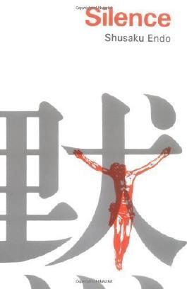 Silence by Shusaku Endo published by Taplinger Publishing Company (1980)