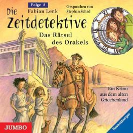 Das Rätsel des Orakels (Die Zeitdetektive 8)