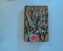 Jenseits von Eden : Roman. John Steinbeck. Aus d. Amerikan. von Harry Kahn