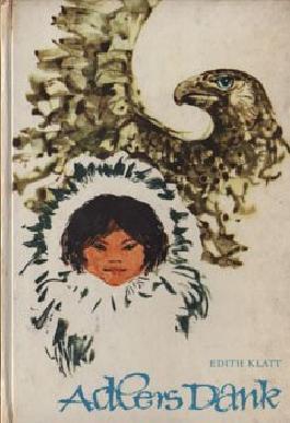 Adlers Dank : Nach Indianermärchen erzählt. Ill. v. Renate Jessel