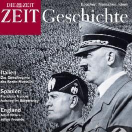 Europas Weg in den Faschismus (ZEIT Geschichte)