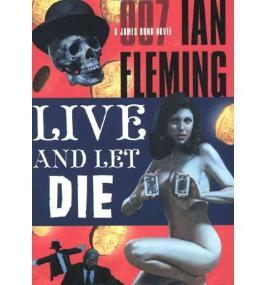 [(Live and Let Die)] [by: Ian Fleming]