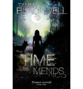 [ TIME MENDS: TIMBER WOLVES ] BY Blackwell, Tammy ( AUTHOR )Jan-04-2012 ( Paperback )