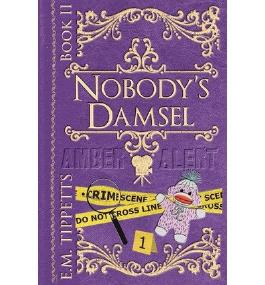 [ NOBODY'S DAMSEL ] BY Tippetts, E M ( AUTHOR )Dec-05-2012 ( Paperback )